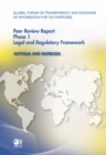 Global Forum on Transparency and Exchange of Information for Tax Purposes Peer Reviews: Antigua and Barbuda 2011 Phase 1: Legal and Regulatory Framework - eBook