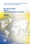 Global Forum on Transparency and Exchange of Information for Tax Purposes Peer Reviews: Austria 2011 Phase 1: Legal and Regulatory Framework - eBook