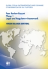 Global Forum on Transparency and Exchange of Information for Tax Purposes Peer Reviews: Virgin Islands (British) 2011 Phase 1: Legal and Regulatory Framework - eBook