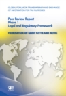 Global Forum on Transparency and Exchange of Information for Tax Purposes Peer Reviews: Federation of Saint Kitts and Nevis 2011 Phase 1: Legal and Regulatory Framework - eBook