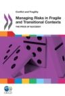 Conflict and Fragility Managing Risks in Fragile and Transitional Contexts The Price of Success? - eBook