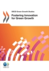 OECD Green Growth Studies Fostering Innovation for Green Growth - eBook