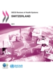 OECD Reviews of Health Systems: Switzerland 2011 - eBook
