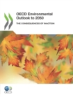 OECD Environmental Outlook to 2050 The Consequences of Inaction - eBook