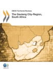 OECD Territorial Reviews: The Gauteng City-Region, South Africa 2011 - eBook