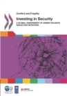 Conflict and Fragility Investing in Security A Global Assessment of Armed Violence Reduction Initiatives - eBook