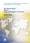 Global Forum on Transparency and Exchange of Information for Tax Purposes Peer Reviews: Macao, China 2011 Phase 1: Legal and Regulatory Framework - eBook