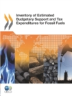 Inventory of Estimated Budgetary Support and Tax Expenditures for Fossil Fuels - eBook