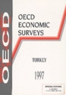 OECD Economic Surveys: Turkey 1997 - eBook