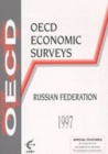 OECD Economic Surveys: Russian Federation 1997 - eBook