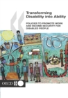 Transforming Disability into Ability Policies to Promote Work and Income Security for Disabled People - eBook