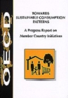 Towards Sustainable Consumption Patterns A Progress Report on Member Country Initiatives - eBook