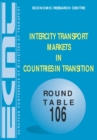 ECMT Round Tables Intercity Transport Markets in Countries in Transition - eBook