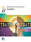 OECD Reviews of Innovation Policy: Slovenia 2012 - eBook