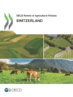 OECD Review of Agricultural Policies: Switzerland 2015 - eBook