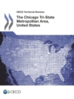 OECD Territorial Reviews: The Chicago Tri-State Metropolitan Area, United States 2012 - eBook