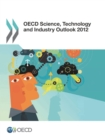 OECD Science, Technology and Industry Outlook 2012 - eBook