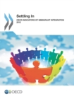 Settling In: OECD Indicators of Immigrant Integration 2012 - eBook