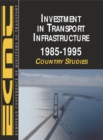 Investment in Transport Infrastructure -- 1985-1995 - eBook