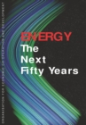 Energy: The Next Fifty Years - eBook