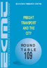 ECMT Round Tables Freight Transport and the City - eBook