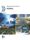 OECD Urban Policy Reviews, Korea 2012 - eBook