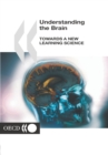 Understanding the Brain Towards a New Learning Science - eBook