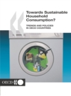 Towards Sustainable Household Consumption? Trends and Policies in OECD Countries - eBook