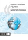 OECD Reviews of Regulatory Reform: Poland 2002 From Transition to New Regulatory Challenges - eBook