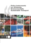 Policy Instruments for Achieving Environmentally Sustainable Transport - eBook
