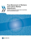 Free Movement of Workers and Labour Market Adjustment Recent Experiences from OECD Countries and the European Union - eBook