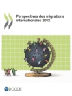 Perspectives des migrations internationales 2012 - eBook