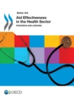 Better Aid Aid Effectiveness in the Health Sector Progress and Lessons - eBook