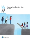 Closing the Gender Gap Act Now - eBook