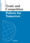 Trade and Competition Policies for Tomorrow - eBook