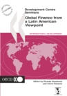 Development Centre Seminars Global Finance from a Latin American Viewpoint - eBook