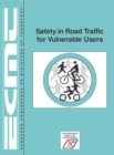 Safety in Road Traffic for Vulnerable Users - eBook