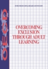 Overcoming Exclusion through Adult Learning - eBook