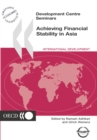 Development Centre Seminars Achieving Financial Stability in Asia - eBook