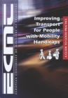 Improving Transport for People with Mobility Handicaps A Guide to Good Practice - eBook