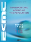ECMT Round Tables Transport and Ageing of the Population - eBook