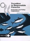Transition to Responsible Fisheries Economic and Policy Implications - eBook