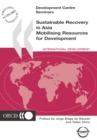 Development Centre Seminars Sustainable Recovery in Asia Mobilising Resources for Development - eBook