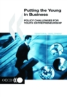 Putting the Young in Business Policy Challenges for Youth Entrepreneurship - eBook