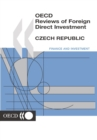 OECD Reviews of Foreign Direct Investment: Czech Republic 2001 - eBook