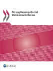 Strengthening Social Cohesion in Korea - eBook