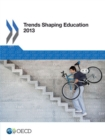 Trends Shaping Education 2013 - eBook