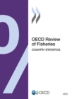 OECD Review of Fisheries: Country Statistics 2012 - eBook