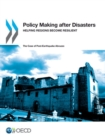 Policy Making after Disasters Helping Regions Become Resilient - The Case of Post-Earthquake Abruzzo - eBook