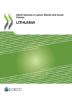 OECD Reviews of Labour Market and Social Policies: Lithuania - eBook